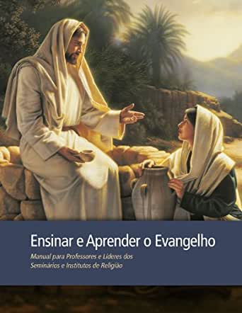 Ensinar e Aprender o Evangelho (Portuguese Edition) - Kindle edition