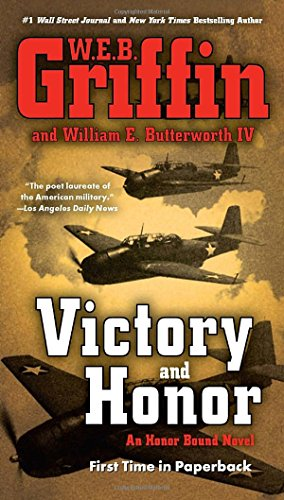 Victory and Honor (Honor Bound), Griffin, W.E.B.; Butterworth IV, William E.