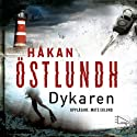 Dykaren [The Diver] (       UNABRIDGED) by Håkan Östlundh Narrated by Mats Eklund