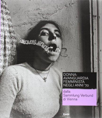 donna-avanguardia-femminista-negli-anni-70-from-the-sammlung-verbund-wien