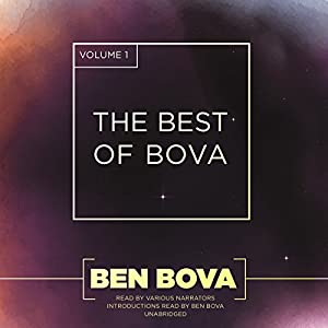 The Best of Bova, Volume 1 Audiobook