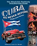 Cuba as Never Before: The Absolutely...