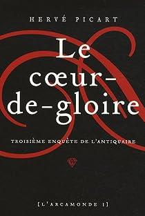 L'Arcamonde, tome 3 : Le coeur-de-gloire par Picart