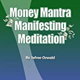 The Manifesting Money Mantra