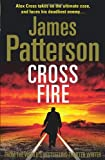 Cross Fire: (Alex Cross 17) James Patterson