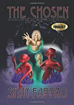 The Chosen: Book One of the Portals of Destiny (Volume 1)