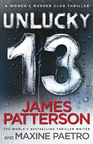 James Patterson - Unlucky 13: (Women's Murder Club 13) (Women's Murder Club)