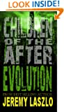 Children of the After: EVOLUTION (Book 3)