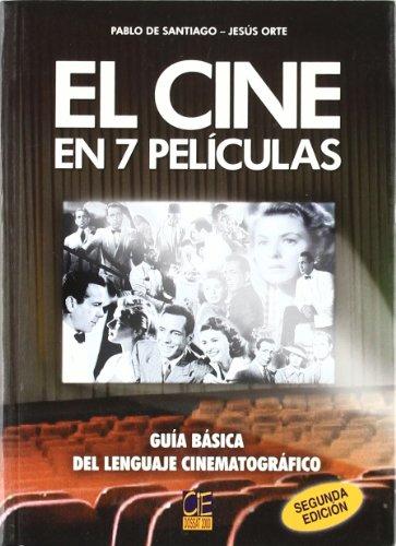 EL CINE EN 7 PELICULAS