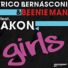 Rico Bernasconi featuring Akon - Girls