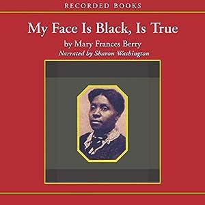 My Face is Black is True Audiobook