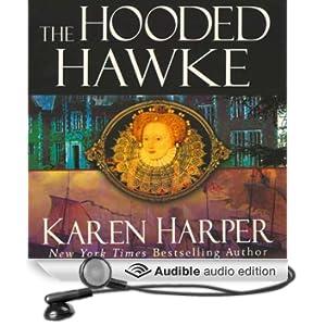 The Hooded Hawke: An Elizabeth I Mystery (Unabridged)