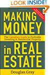Making Money in Real Estate: The Esse...