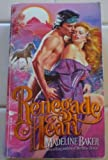 Renegade Heart (An Indian Romance) (0843927445) by Madeline Baker