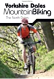 Yorkshire Dales Mountain Biking: The North Dales
