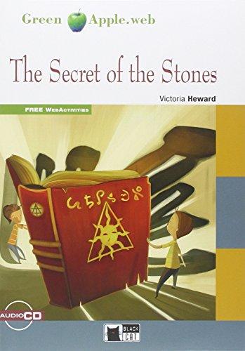 Secret of the stones. Con CD Audio