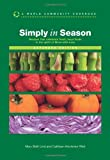 img - for Simply in Season Expanded Edition (World Community Cookbook) book / textbook / text book