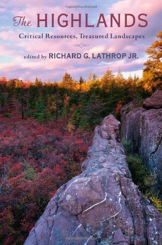 The Highlands: Critical Resources, Treasured Landscapes (Rivergate Book)