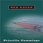 Red Kayak | [Priscilla Cummings]