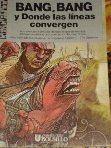 Bang-Bang Y Donde Las Líneas Convergen descarga pdf epub mobi fb2
