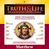 img - for Truth and Life Dramatized Audio Bible New Testament: Matthew book / textbook / text book