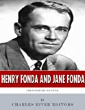 Henry Fonda and Jane Fonda: Like Father Like Daughter