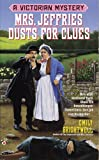 Mrs. Jeffries Dusts for Clues (Victorian Mystery) (042513704X) by Brightwell, Emily