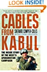 Cables from Kabul: The Inside Story o...