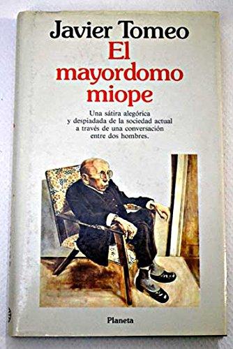 El Mayordomo Miope