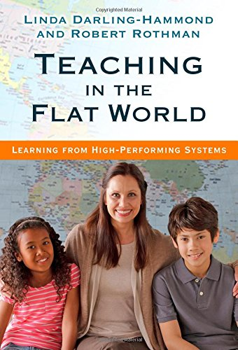 Teaching in the Flat World: Learning from High-Performing Systems PDF
