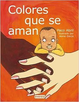 Colores Que Se Aman (Coleccion Rascacielos) (Spanish Edition) (Spanish
