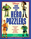 img - for Disney's Big Book of Hero Puzzlers: Courageously Complex Games and Brainteasers book / textbook / text book