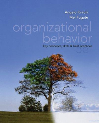 Organizational Behavior:  Key Concepts, Skills & Best...
