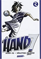 Hand 7, Tome 2 :