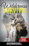 Wilderness Survival : How to Survive in the Woods