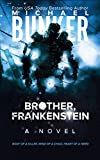 Brother, Frankenstein