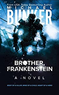 Brother, Frankenstein by Michael Bunker ebook deal