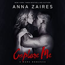 Capture Me: A Twist Me Trilogy Spin-Off Audiobook by Anna Zaires, Dima Zales Narrated by Shirl Rae, Roberto Scarlato