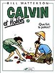 Calvin et Hobbes, tome 7 : Que fait l...