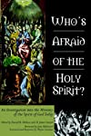 Who&#39;s Afraid of the Holy Spirit?