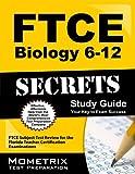 FTCE Biology 6-12 Secrets