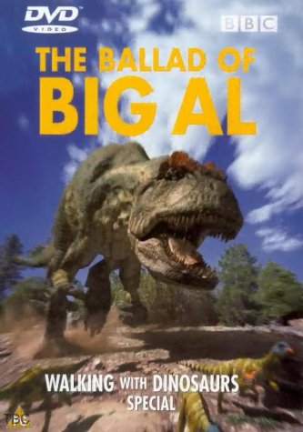 Walking With Dinosaurs - Ballad Of Big Al [2000] [DVD] [1999]