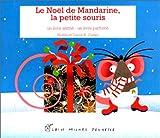 """Afficher """"Le Noël de Mandarine, la petite souris"""""""