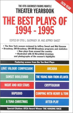 The Best Plays of 1994-1995: The Otis Guernsey/Burns Mantle Theater Yearbook