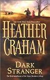 Dark Stranger (0373835167) by Graham, Heather