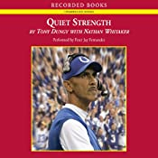 Quiet Strength: The Principles, Practices, & Priorities of a Winning Life | [Tony Dungy]