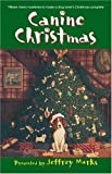 img - for Canine Christmas book / textbook / text book