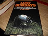 Lost Sundays: A Season in the Life of Pittsburgh and the Steelers