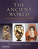 img - for The Ancient World: A Social and Cultural History (8th Edition) book / textbook / text book