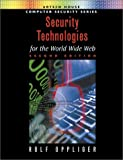 Security Technologies for the World Wide Web, Second Edition Reviews